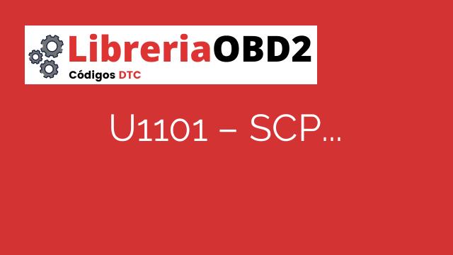 U1101 – SCP (J1850) Datos inválidos o faltantes para la identificación primaria